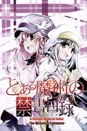To Aru Majutsu no Index - The Miracle of Endymion cover